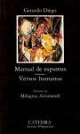 Manual de espumas ; Versos humanos - Gerardo Diego