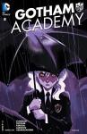 Gotham Academy (2014-) #8 - Brenden Fletcher, Karl Kerschl, Becky Cloonan