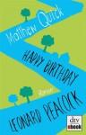 Happy Birthday, Leonard Peacock: Roman - Matthew Quick