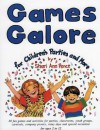 Games Galore for Children's Parties and More: 80 Fun Games and Activities for Parties, Classrooms, Youth Groups, Carnivals, Company Picnics, Rainy Days and Special Occasions - Shari Ann Pence