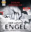 Der letzte Engel - Zoran Drvenkar, Martin Baltscheit