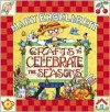 Crafts to Celebrate the Seasons - Mary Engelbreit