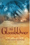 The Glassblower (The Glassblower Trilogy Book 1) - Petra Durst-Benning, Samuel Willcocks