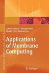 Applications of Membrane Computing - Gabriel Ciobanu, Mario J. Pérez-Jiménez, Gheorghe Paun