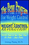 The Penn Program for Weight Control: The Weight Control Revolution - Irving Penn