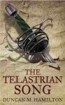 The Telastrian Song - Duncan M. Hamilton