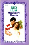 Wanderer's Dream - Rita Clay
