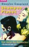 Shampoo Planet - Douglas Coupland