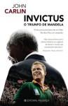 Invictus O Triunfo de Mandela - John Carlin, Luís Miguel Coutinho