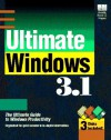 Ultimate Windows 3.1/Book and 3 Disks - Richard Wagner, Jim Boyce