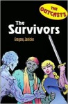 Outcasts 2: The Survivors - Gregory Janicke