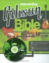 Interactive Gibson Bible - Dave Hunter, Walter Carter