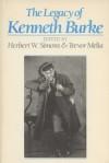 The Legacy of Kenneth Burke - Herbert W. Simons, Trevor Melia