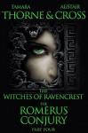 The Romerus Conjury - Tamara Thorne