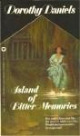 Island of Bitter Memories - Dorothy Daniels