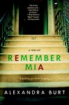 Remember Mia - Alexandra Burt
