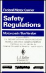 Federal Motor Carrier Safety Regulations Pocketbook: Motor Coach/Bus Version: Motorcoach/Bus Version (19-ORS) - J.J. Keller & Associates, Sharon Kaddatz