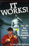It Works!: Over 1,000 New Uses for Common Household Items - Mary Ellen Pinkham