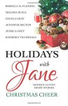 Holidays with Jane: Christmas Cheer: Modern Austen short stories - Jennifer Becton, Melissa Buell, Rebecca M. Fleming, Cecilia Gray, Jessica Grey, Kimberly Truesdale