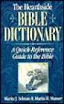 The Hearthside Bible Dictionary: A Quick-Reference Guide to the Bible - Martin Selman, Martin H. Manser
