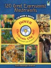 120 Great Expressionist Masterworks CD-ROM and Book - Carol Belanger-Grafton