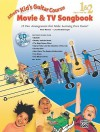 Kid's Guitar Course Movie & TV Songbook 1 & 2: 13 Fun Arrangements That Make Learning Even Easier! [With CD (Audio)] - Alfred Publishing Company Inc.