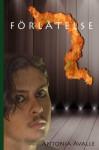 Förlåtelse - Antonia Avalle