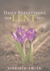 Daily Reflections For Lent 2011 - Virginia Smith