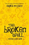 The Broken Spell (The Demon Notebook #2) - Erika McGann