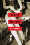 Family Matters - Ira Berkowitz