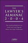 The Lawyer's Almanac: The Leading Reference to Vital Facts and Figures about the Legal Profession - Aspen Publishers