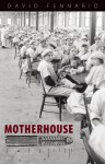 Motherhouse - David Fennario