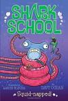 Squid-napped! - Davy Ocean, Aaron Blecha