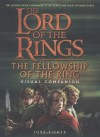 The Fellowship of the Ring Visual Companion (The Lord of the Rings) Hardcover - November 6, 2001 - Jude Fisher