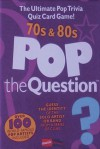 Pop the Question: 70s and 80s - Music Sales Corporation