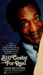 Bill Cosby for Real - Caroline Latham