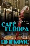 Cafe Europa: An Edna Ferber Mystery (Edna Ferber Mysteries) - Ed Ifkovic