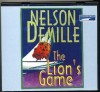 The Lion's Game by Nelson Demille Unabridged CD Audiobook (The Lion Series.... John Corey) - Nelson Demille, Scott Brick