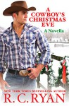 A Cowboy's Christmas Eve - R.C. Ryan