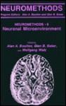 The Neuronal Microenvironment (Neuromethods, #9) - Alan A. Boulton, Glen B. Baker, Wolfgang Walz