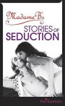 Madame B's Stories of Seduction - Ann Summers