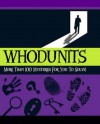 Whodunits: More Than 100 Mysteries for You to Solve! - Tom Bullimore