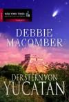 Der Stern Von Yucatán Roman - Debbie Macomber