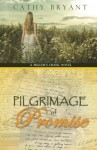 Pilgrimage of Promise - Cathy Bryant