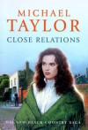 Close Relations - Michael Taylor