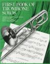 First Book of Trombone Solos/Erstes Spielbuch Fur Posaune Und Klavier - Various, Peter Goodwin, Leslie Pearson
