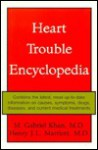Heart Trouble Encyclopedia - M. Gabriel Khan, Henry J.L. Marriott, Henry Marriott