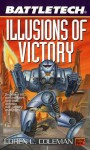 Illusions of Victory - Loren L. Coleman