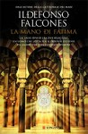 La mano di Fatima - Ildefonso Falcones