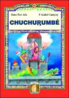 Chuchurumbe (Flying Dragon) - F. Isabel Campoy, Alma Flor Ada